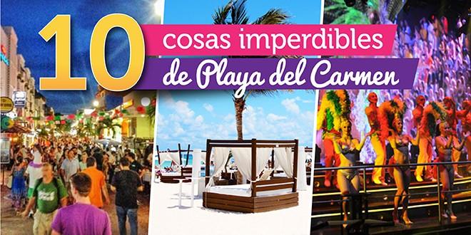 9512e658c1a1e 10 imperdibles del Playa del Carmen